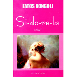 Si-do-re-la, Fatos Kongoli