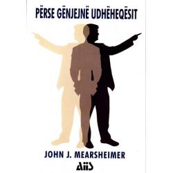Perse genjejne udheheqesit, John J. Mearsheimer