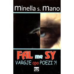 Fal me sy, Minella S. Mano
