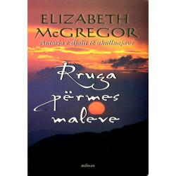 Rruga permes maleve, Elizabeth McGregor