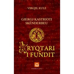 Gjergj Kastrioti Skenderbeu - Kryqtari i Fundit, Virgjil Kule