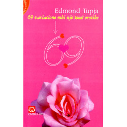 69 variacione per nje teme erotike, Edmond Tupe