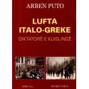 Lufta italo - greke, diktatore e kuislinge, Arben Puto