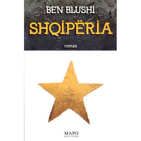 Shqiperia, Ben Blushi