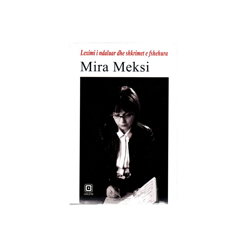 Leximi i ndaluar dhe shkrimet e fshehura, Mira Meksi