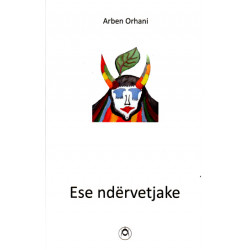 Ese ndervetjake, Arben Orhani