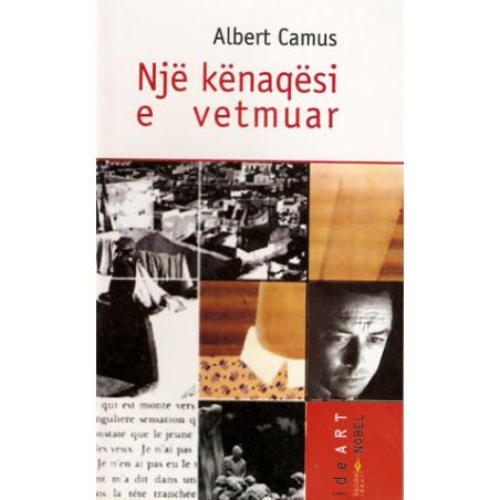 Nje kenaqesi e vetmuar, Albert Camus