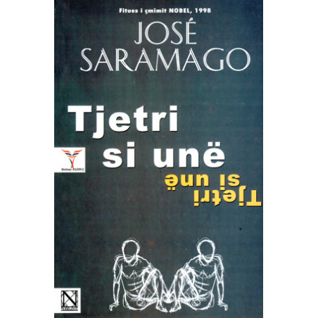 Tjetri si une, Jose Saramago