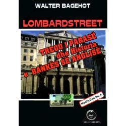 Lombardstreet, Walter Bagehot