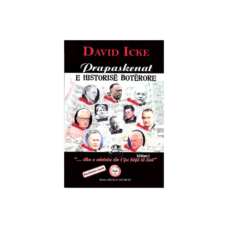 Prapaskenat e historise boterore, vol 1, David Icke