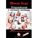 Prapaskenat e historise boterore, vol 2, David Icke