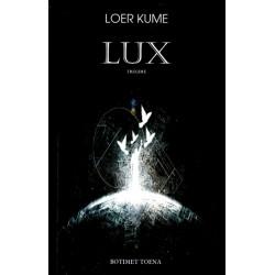 Lux, Loer Kume