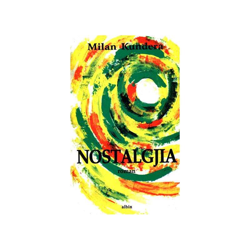 Nostalgjia, Milan Kundera