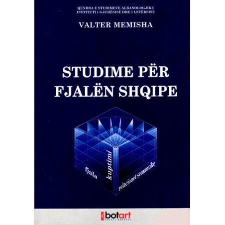 Studime per fjalen shqipe, Valter Memisha