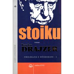 Triologjia e Deshirave 3 - Stoiku, Teodor Drajzer