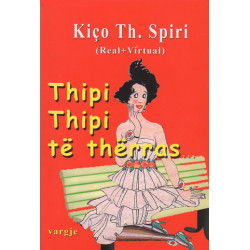Thipi Thipi te therras, Kico Th. Spiri