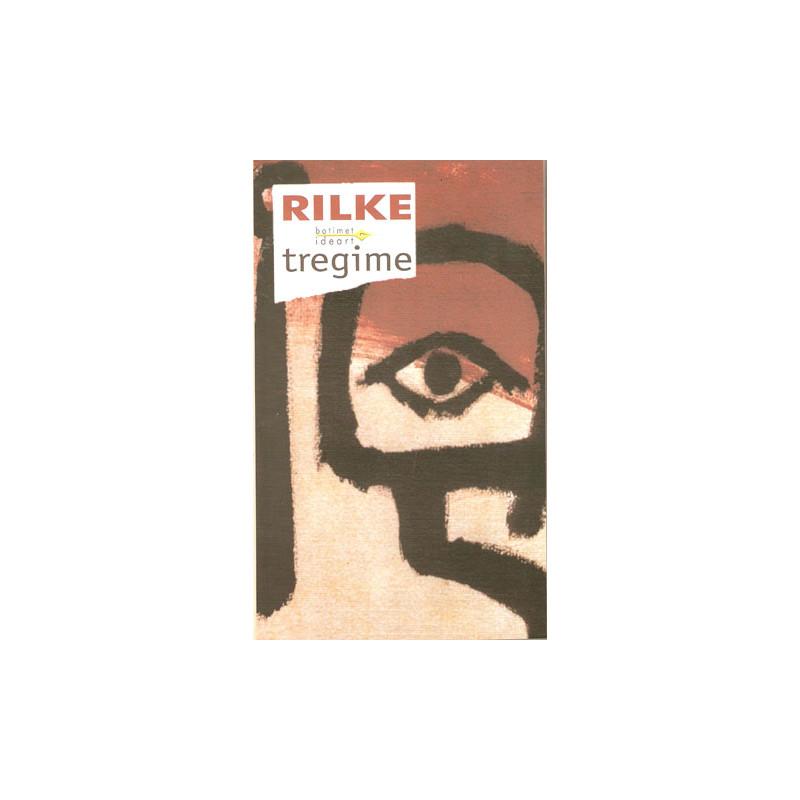 Tregime - Rrefimet e Zotit te Mire, Rilke
