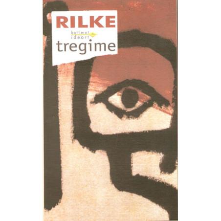 Rrefimet e Zotit te Mire, Rainer Maria Rilke