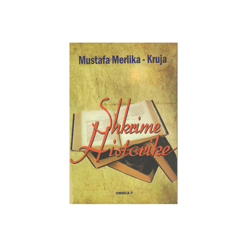 Shkrime historike, Mustafa Merlika Kruja