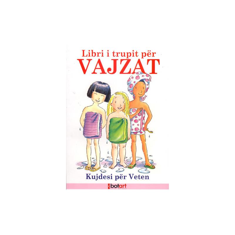 Libri i Trupit per Vajzat, Valorie Lee Schaefer