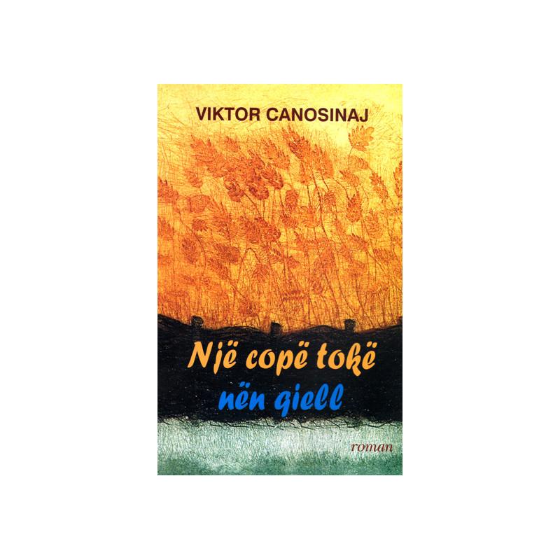 Nje cope toke nen qiell, Viktor Canosinaj