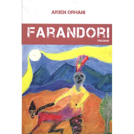 Farandori, Arben Orhani