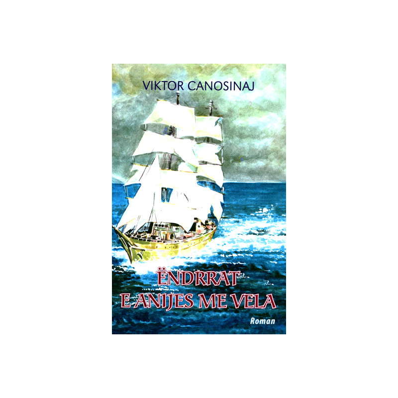 Endrrat e anijes me vela, Viktor Canosinaj