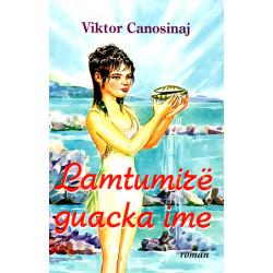 Lamtumire, guacka ime, Viktor Canosinaj