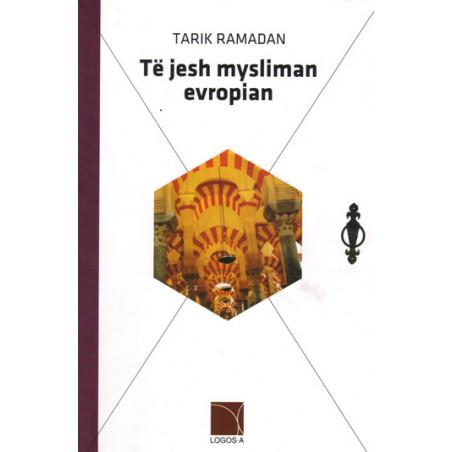 Te jesh mysliman evropian, Tarik Ramadan