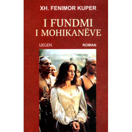 I fundmi i mohikaneve, Xh. Fenimor Kuper