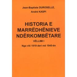 Historia e marredhenieve nderkombetare, Duroselle, Kaspi, vol. 1