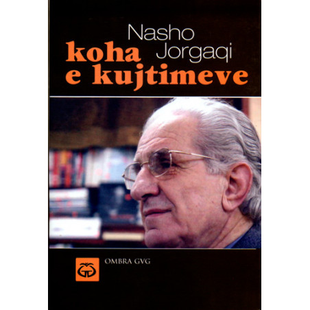 Koha e kujtimeve, Nasho Jorgaqi