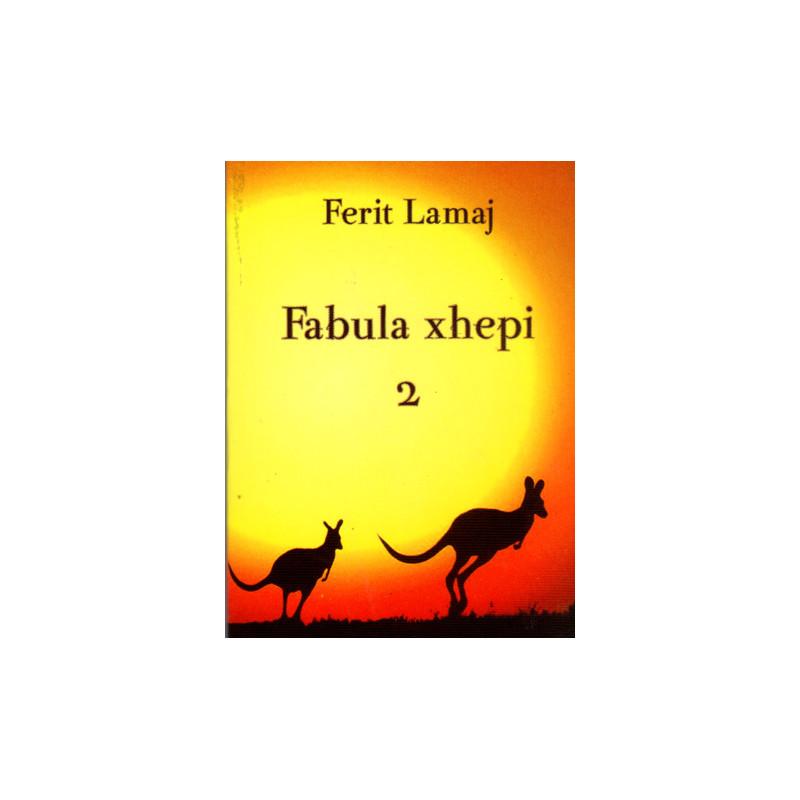 Fabula xhepi 2, Ferit Lamaj