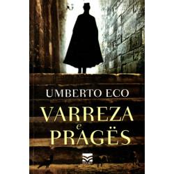 Varreza e Prages, Umberto Eco