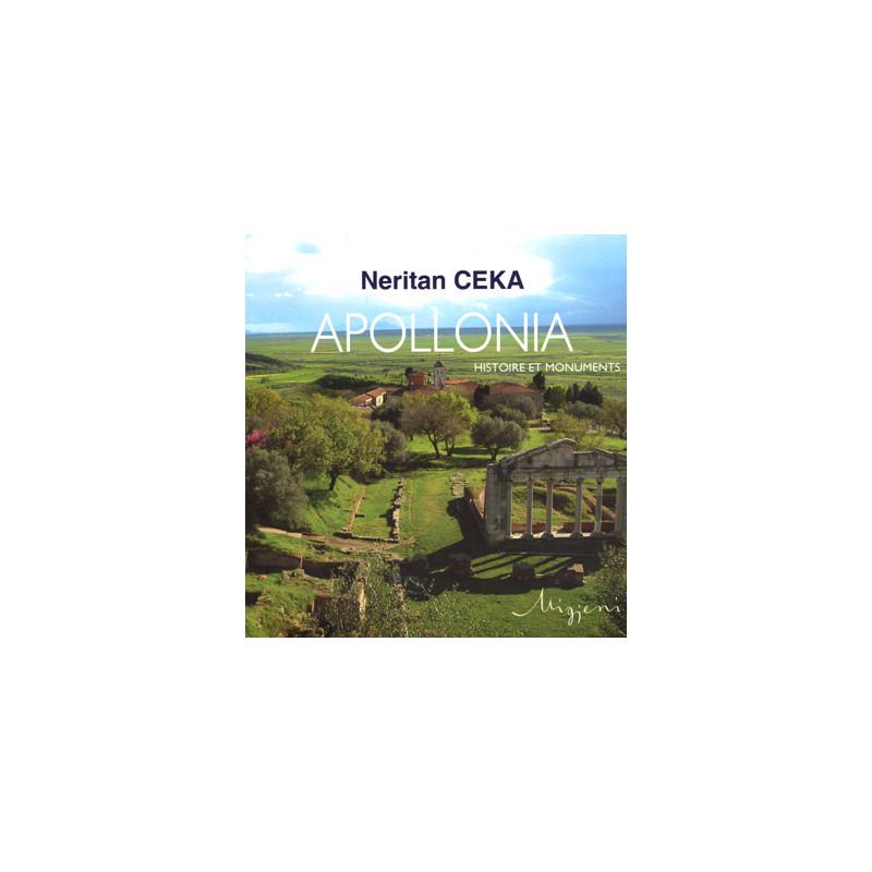 Apollonia - Histoire et monuments, Neritan Ceka