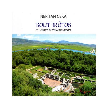 Bouthrotos, L'Histoire et les Monuments, Neritan Ceka