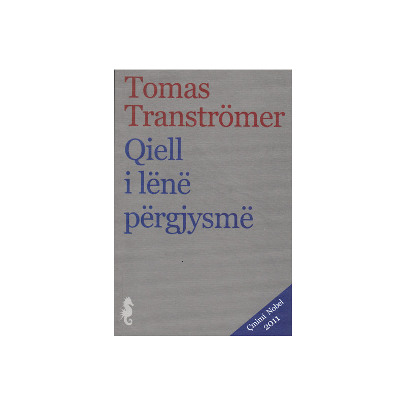 Qiell i lene pergjysme, Tomas Transtromer
