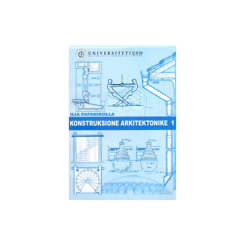 Konstruksione arkitektonike 1,  Ilia Papanikolla