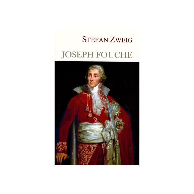 Zhozef Fushe, Stefan Zweig