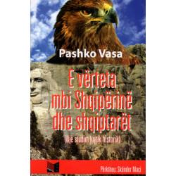 E verteta mbi Shqiperine dhe shqiptaret, Pashko Vasa