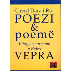 Vepra, Gavril Dara i Riu