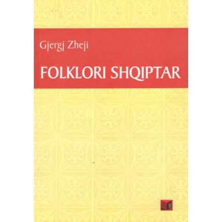 Folklori shqiptar, Gjergj Zheji