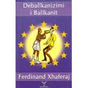 Deballkanizimi i Ballkanit, Ferdinand Xhaferraj