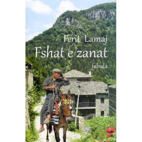 Fshat e zanat, Ferit Lamaj