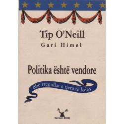 Politika eshte vendore, Tip O&#39 Neill, Gari Himel