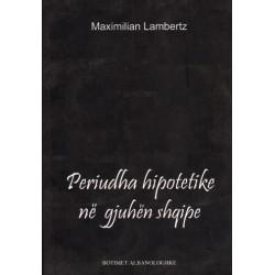 Periudha hipotetike ne gjuhen shqipe, Maximilian Lambertz