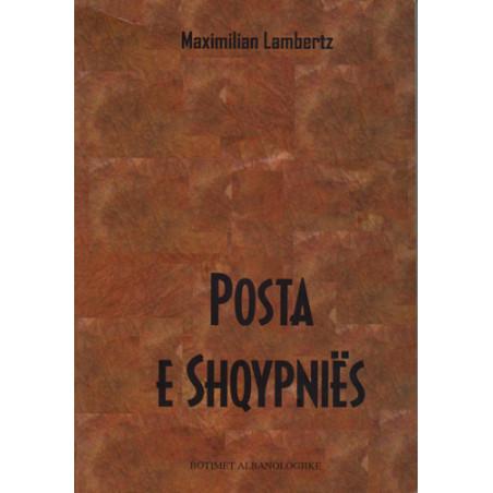 Posta e Shqypnies, Maximilian Lambertz