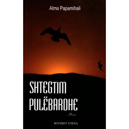 Shtegtim pulebardhe, Alma Papamihali