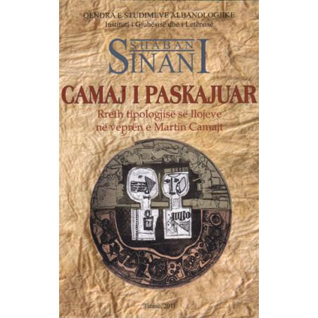 Camaj i paskajuar, Shaban Sinani