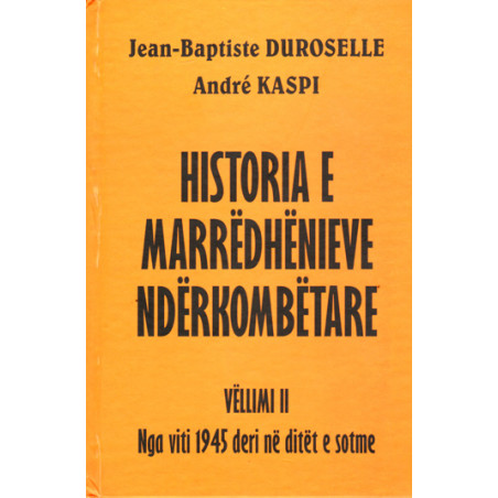 Historia e marredhenieve nderkombetare, Duroselle, Kaspi, vol. 2